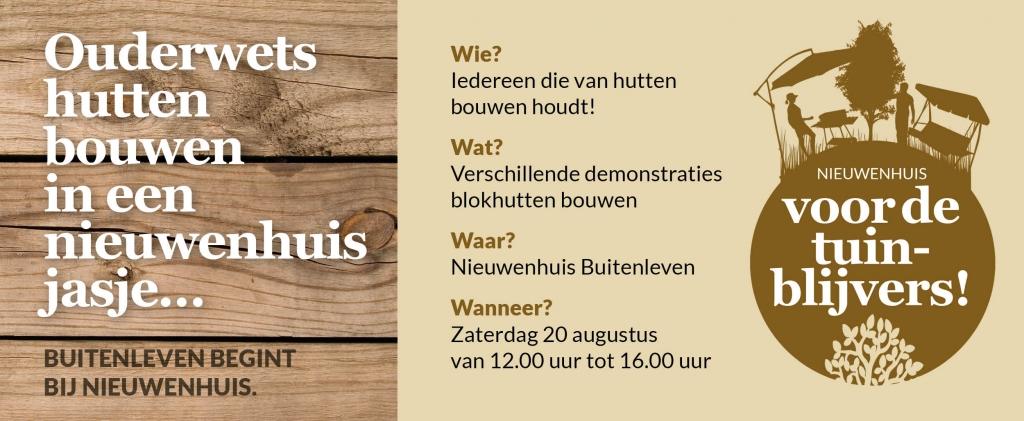 Ouderwets huttenbouwen in een Nieuwenhuis jasje
